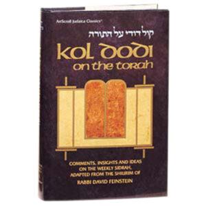 KOL DODI ON THE TORAH [R' D. Feinstein]