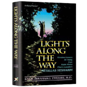 LIGHTS ALONG WAY: MESILLAS YESHARIM