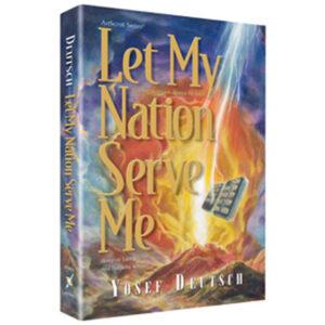LET MY NATION SERVE ME