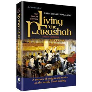LIVING THE PARASHAH: BEREISHIS