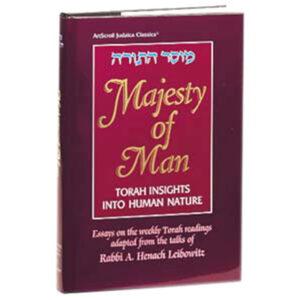 MAJESTY OF MAN [R' Henach Leibowitz]