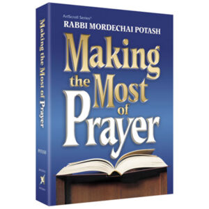 MAKING THE MOST OF PRAYER