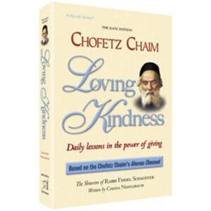 CHOFETZ CHAIM: LOVING KINDNESS PKT