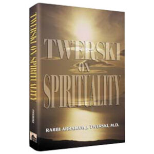 TWERSKI ON SPIRITUALITY