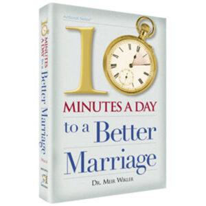TEN MINUTES A DAY TO BETTER MARRIAGE