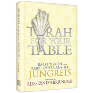 Torah for Your Table [REB. JUNGREIS]