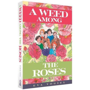 WEED AMONG THE ROSES